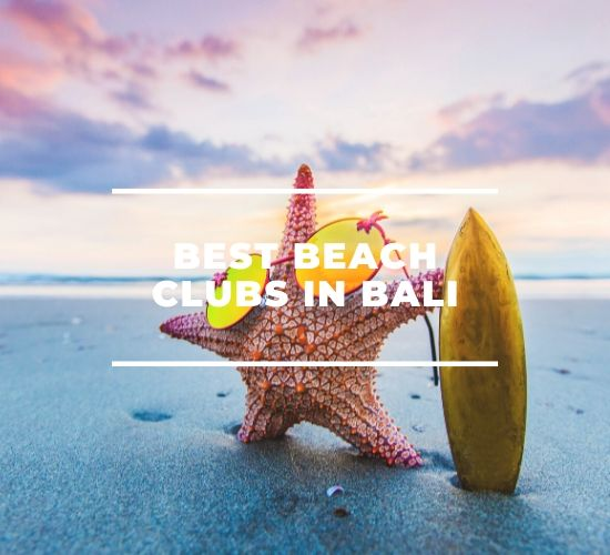 Best Beach Clubs in Bali - Blog by Bali Buddies